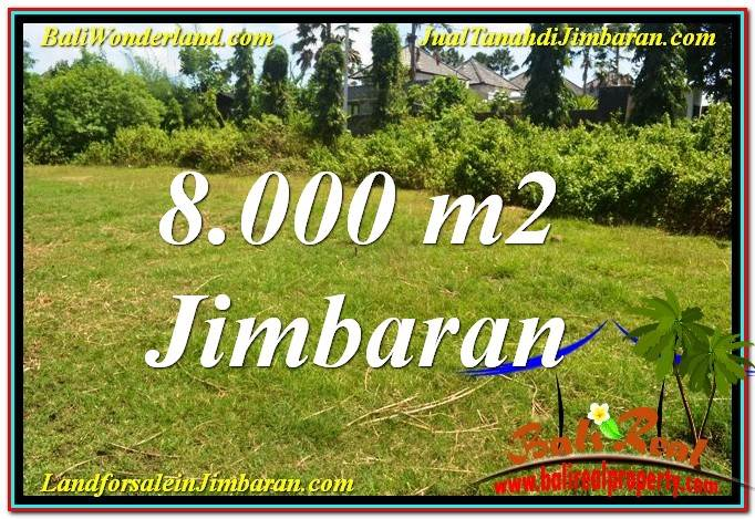 Exotic PROPERTY JIMBARAN BALI 8,000 m2 LAND FOR SALE TJJI109